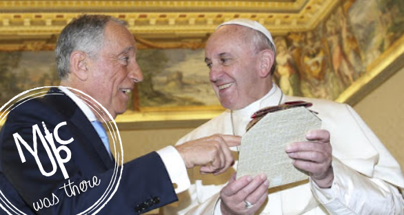 Mic.Up saw Pope!